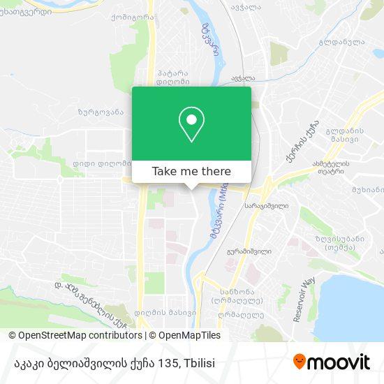 აკაკი ბელიაშვილის ქუჩა 135 map