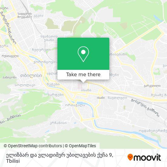 ელიზბარ და ვლადიმერ უბილავების ქუჩა 9 map