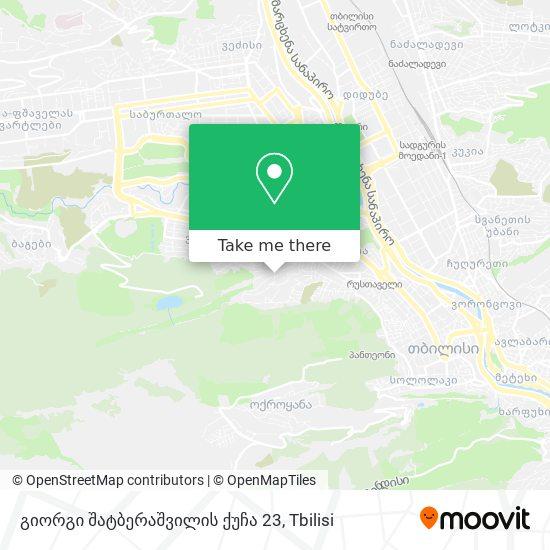 გიორგი შატბერაშვილის ქუჩა 23 map