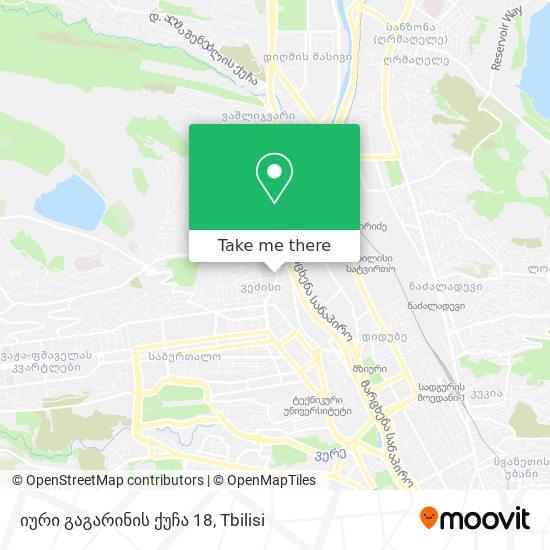 იური გაგარინის ქუჩა 18 map