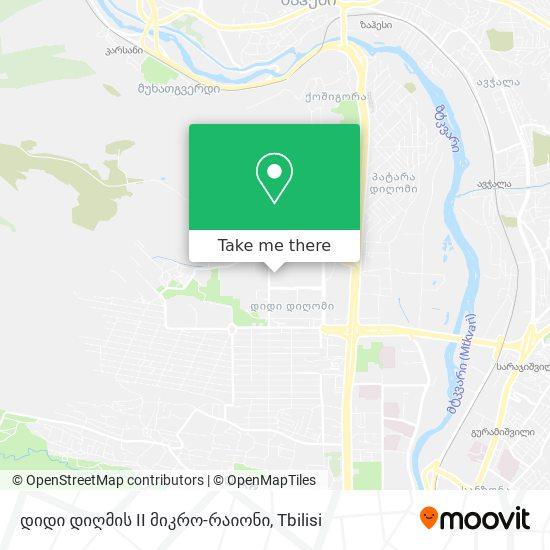 დიდი დიღმის II მიკრო-რაიონი map