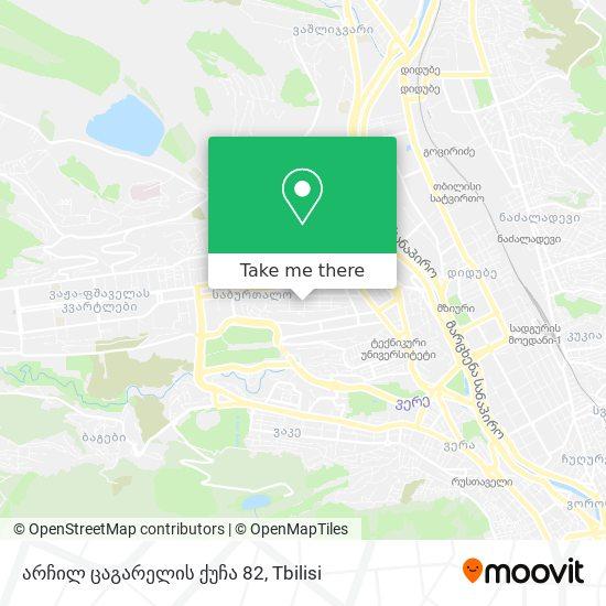 არჩილ ცაგარელის ქუჩა 82 map