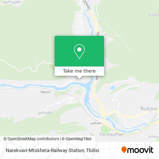 Narekvavi-Mtskheta-Railway Station map