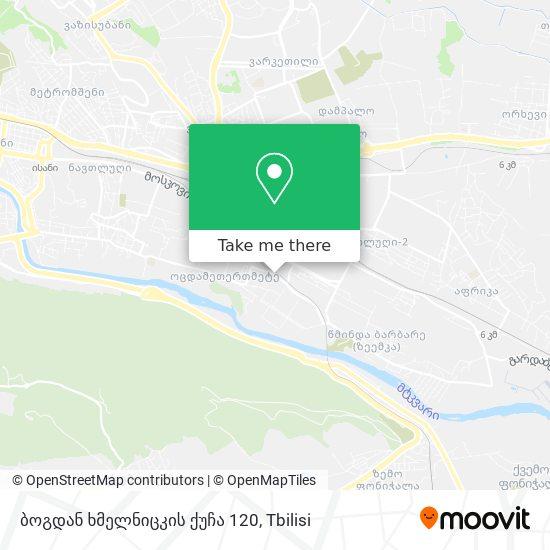 ბოგდან ხმელნიცკის ქუჩა 120 map