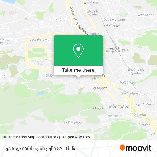 ვასილ ბარნოვის ქუჩა 82 map