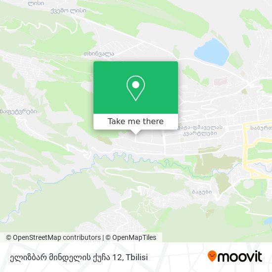 ელიზბარ მინდელის ქუჩა 12 map