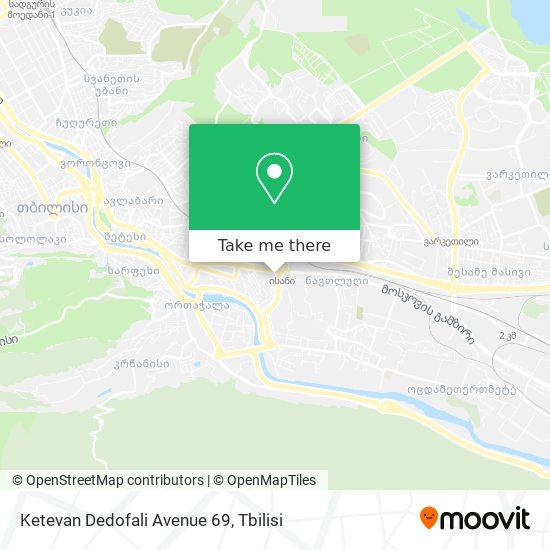 Ketevan Dedofali Avenue 69 map