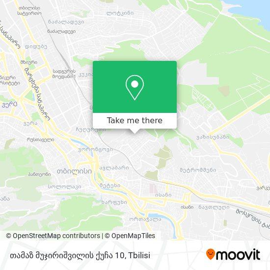 თამაზ მუჯირიშვილის ქუჩა 10 map