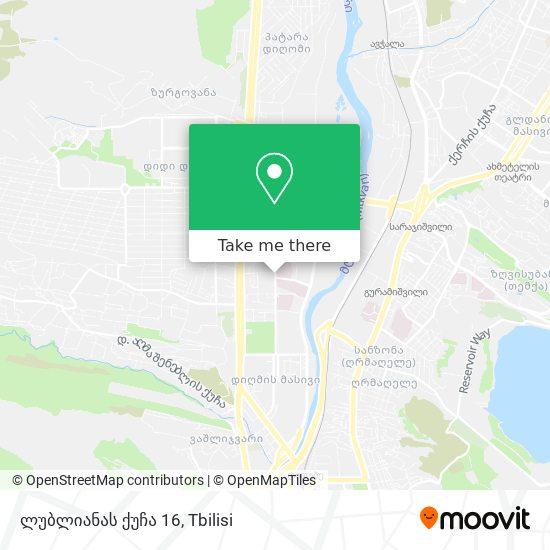 ლუბლიანას ქუჩა 16 map