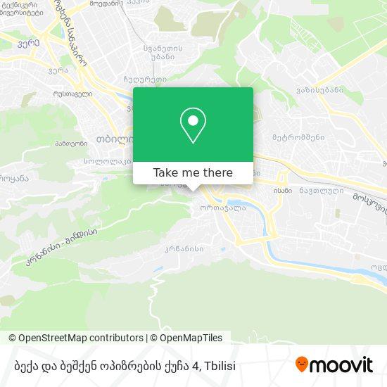 ბექა და ბეშქენ ოპიზრების ქუჩა 4 map