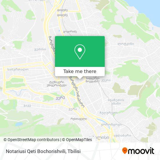 Notariusi Qeti Bochorishvili map