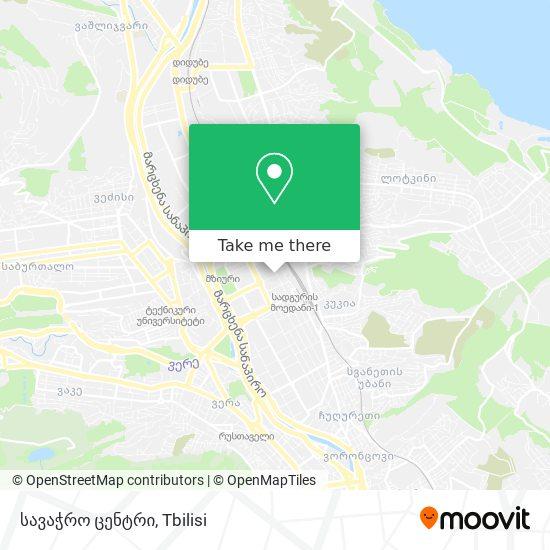 სავაჭრო ცენტრი map
