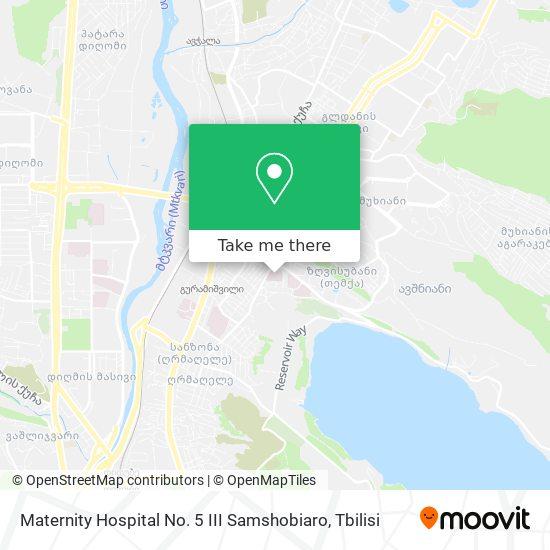 Maternity Hospital No. 5 Iii Samshobiaro map