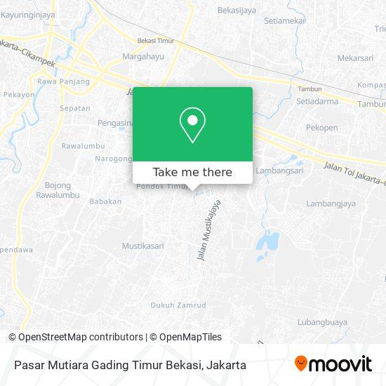 Pasar Mutiara Gading Timur Bekasi map