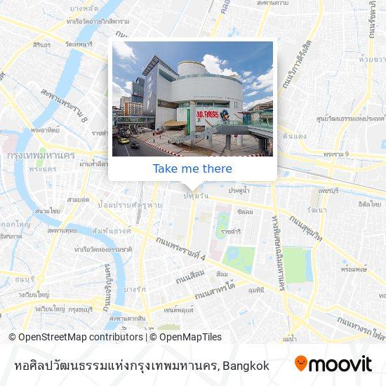 หอศิลปวัฒนธรรมแห่งกรุงเทพมหานคร map