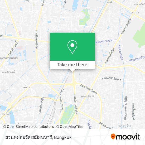 สวนหย่อมวัดเสมียนนารี map