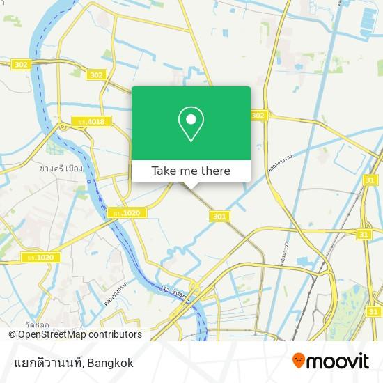 แยกติวานนท์ map