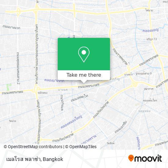 เมลโรส พลาซ่า map