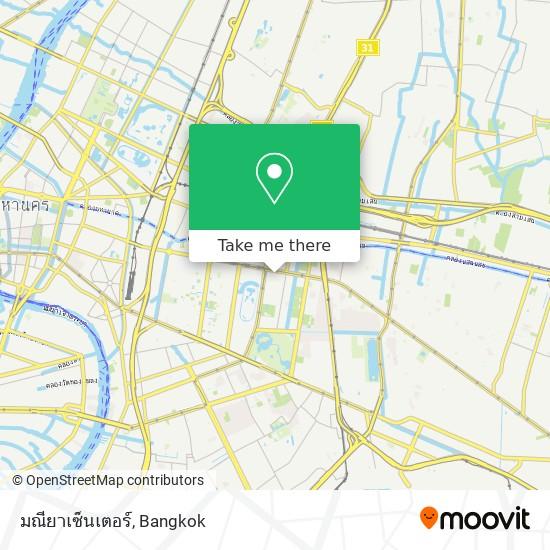 มณียาเซ็นเตอร์ map
