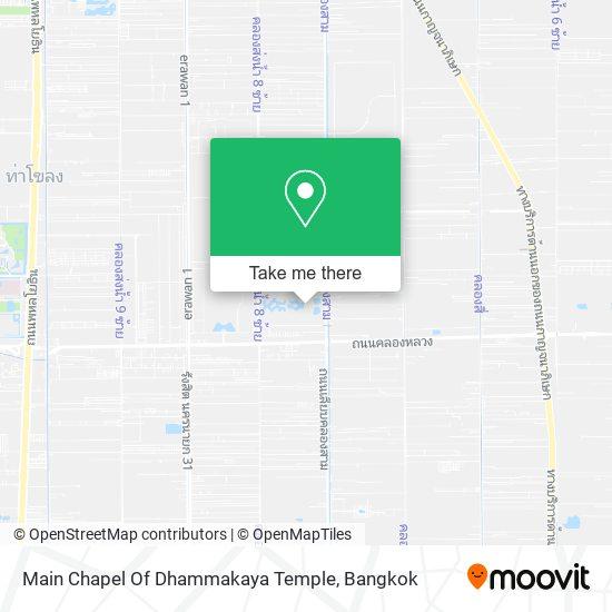 Main Chapel Of Dhammakaya Temple map