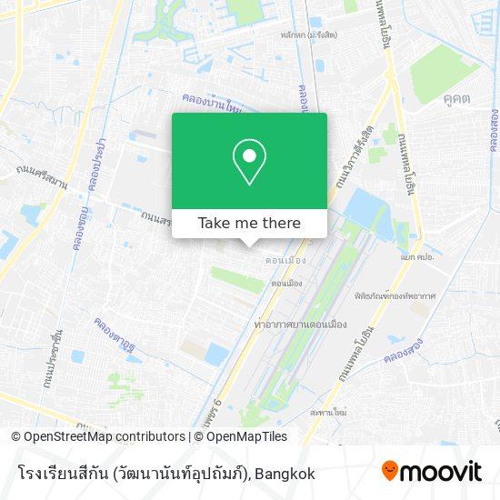 โรงเรียนสีกัน (วัฒนานันท์อุปถัมภ์) map