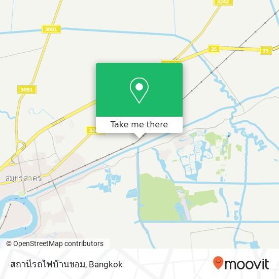 สถานีรถไฟบ้านขอม map