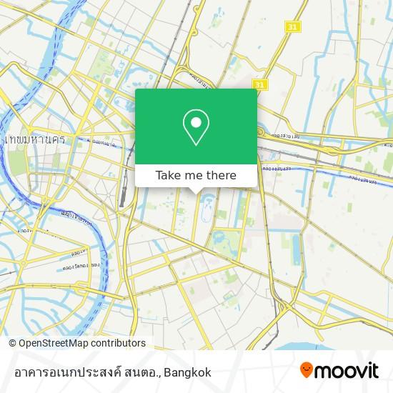 อาคารอเนกประสงค์ สนตอ. map