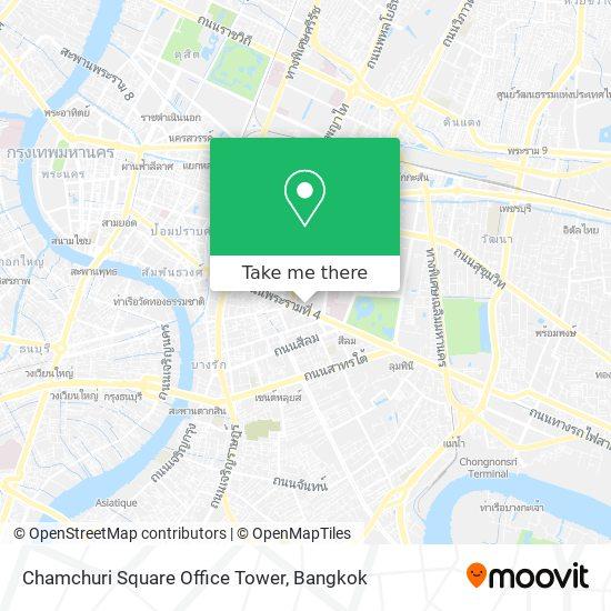Chamchuri Square Office Tower map
