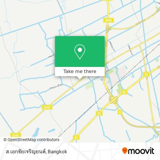 ส.เอกชัยเจริญยนต์ map