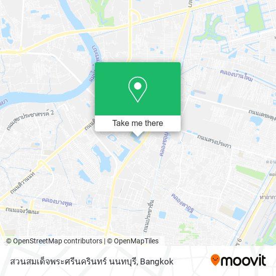สวนสมเด็จพระศรีนครินทร์ นนทบุรี map