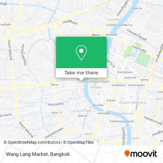 Wang Lang Market map