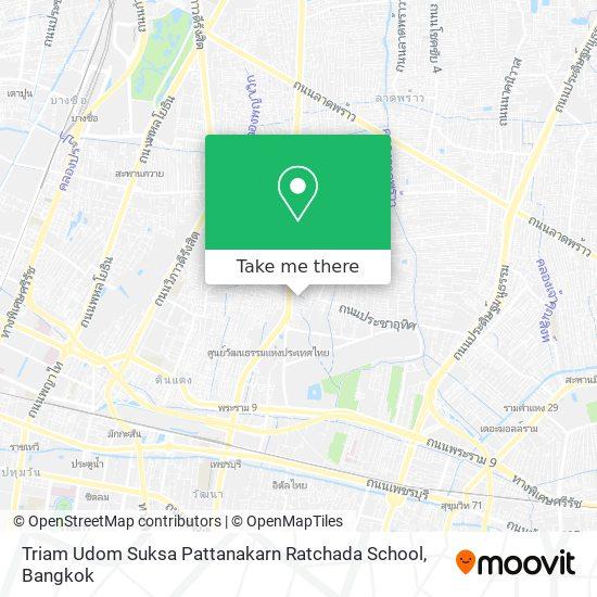 Triam Udom Suksa Pattanakarn Ratchada School map