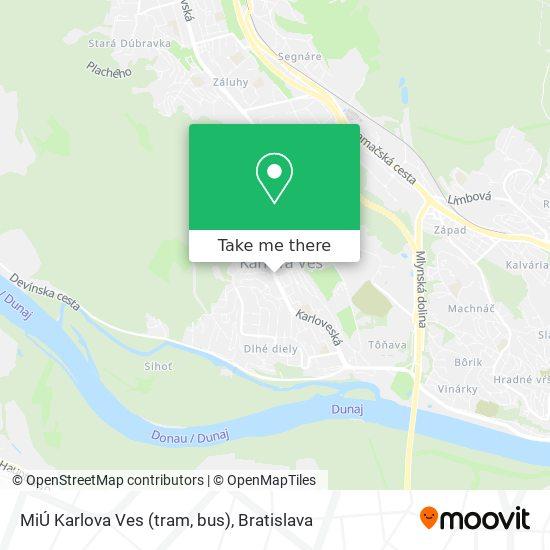MiÚ Karlova Ves (tram, bus) map