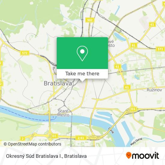 Okresný Súd Bratislava I. map