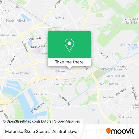 Materská Škola Šťastná 26 map