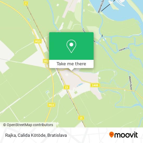 Rajka, Calida Kötöde map