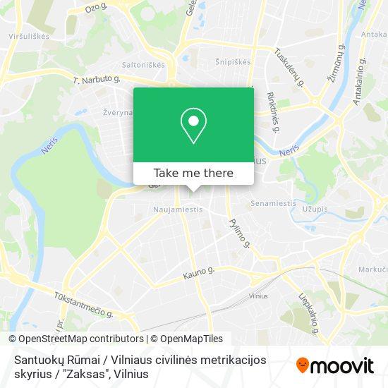 """Santuokų Rūmai / Vilniaus civilinės metrikacijos skyrius / """"Zaksas"""" map"""