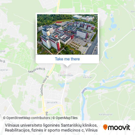 Vilniaus universiteto ligoninės Santariškių klinikos, Reabilitacijos, fizinės ir sporto medicinos c map