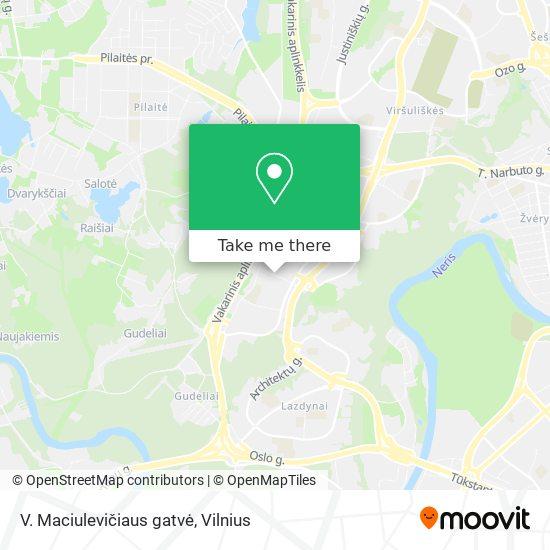 V. Maciulevičiaus gatvė map