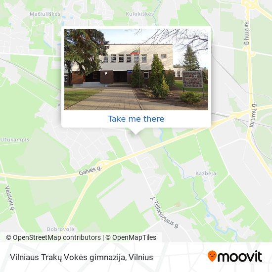 Vilniaus Trakų Vokės gimnazija map