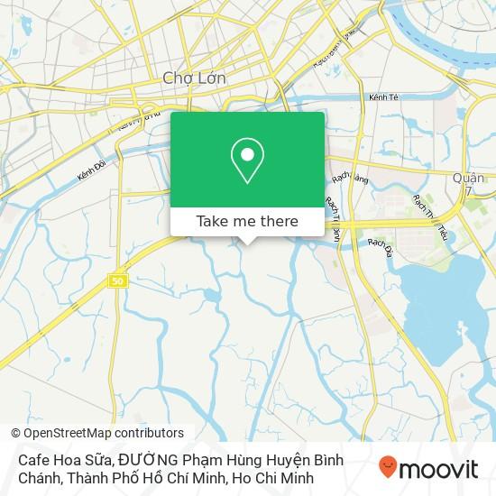 Cafe Hoa Sữa, ĐƯỜNG Phạm Hùng Huyện Bình Chánh, Thành Phố Hồ Chí Minh地圖