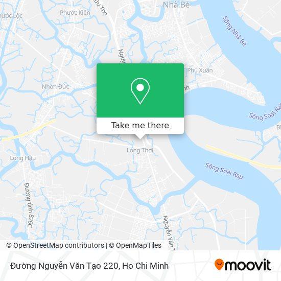 Đường Nguyễn Văn Tạo 220 map