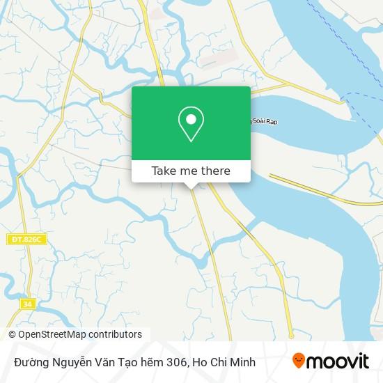 Đường Nguyễn Văn Tạo hẽm 306 map