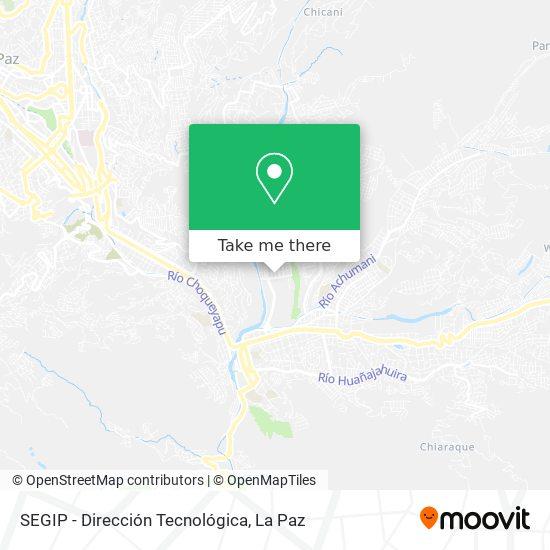 SEGIP - Dirección Tecnológica map