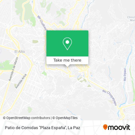 """Patio de Comidas """"Plaza España"""" map"""