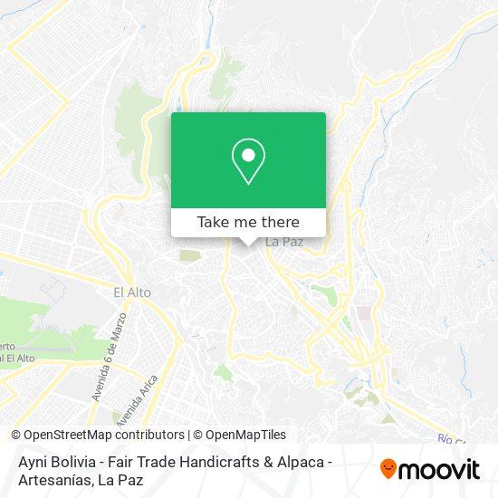Ayni Bolivia - Fair Trade Handicrafts & Alpaca - Artesanías map