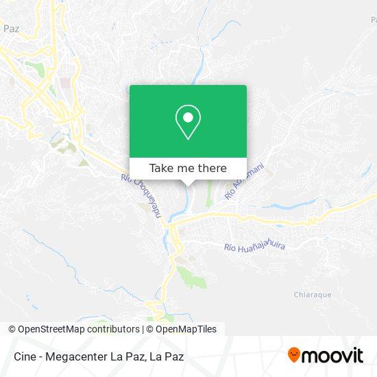 Cine - Megacenter La Paz map