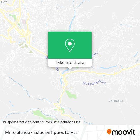 Mi Teleferico - Estación Irpawi map