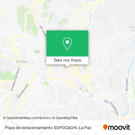 Playa de estacionamiento SOPOCACHI map