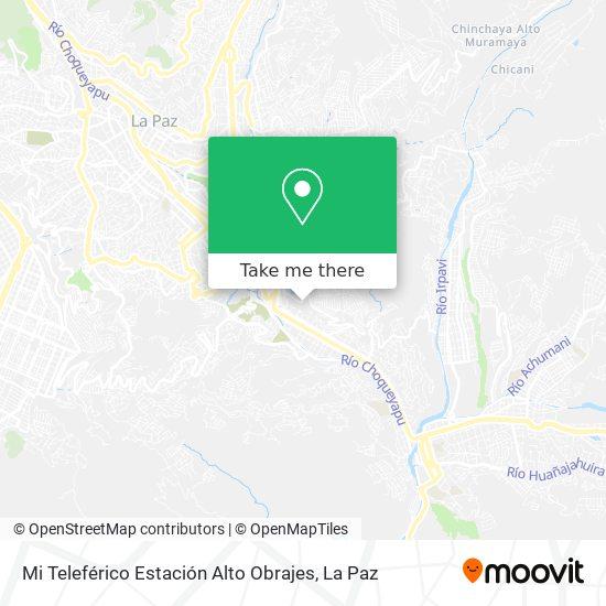 Mi Teleférico Estación Alto Obrajes map